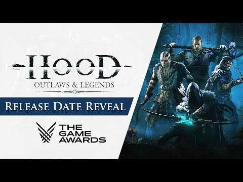 Hood: Outlaws & Legends - Release Date Reveal Trailer   The Game Awards 2020