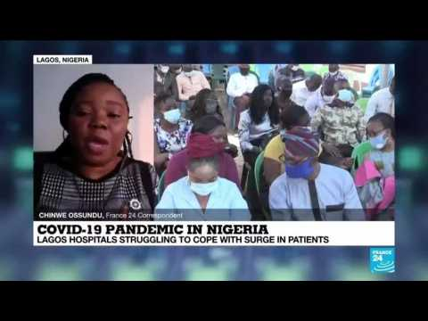 Covid-19 pandemic in Nigeria: Lagos hospitals struggling to cope with surge in patients