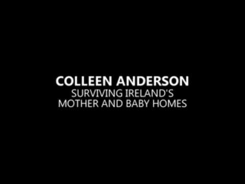 Colleen Anderson, surviving Ireland's mother and baby homes