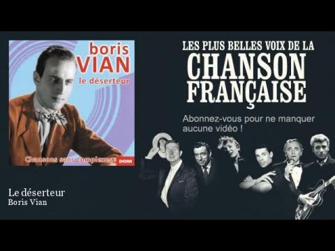 Boris Vian - le deserteur (Pix Clip)